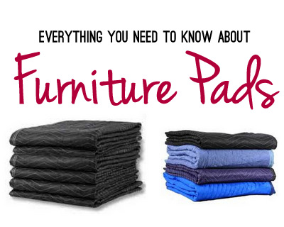 Furniture Pads A Moving Must
